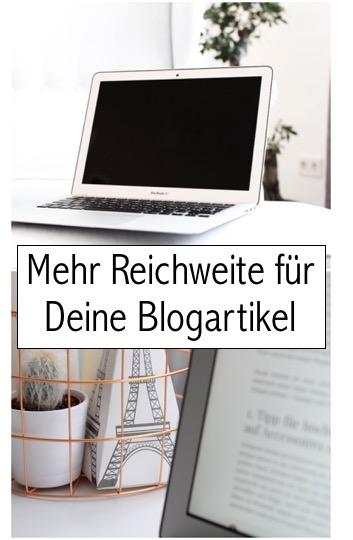 Mehr Reichweite für Blogartikel Blogger Tipps