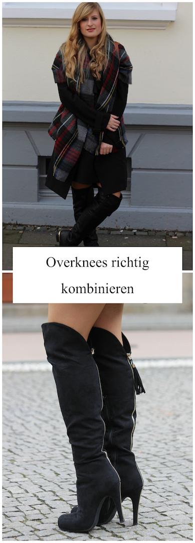 Overknees richtig kombinieren Overknee Stiefel Tipps Modeblog