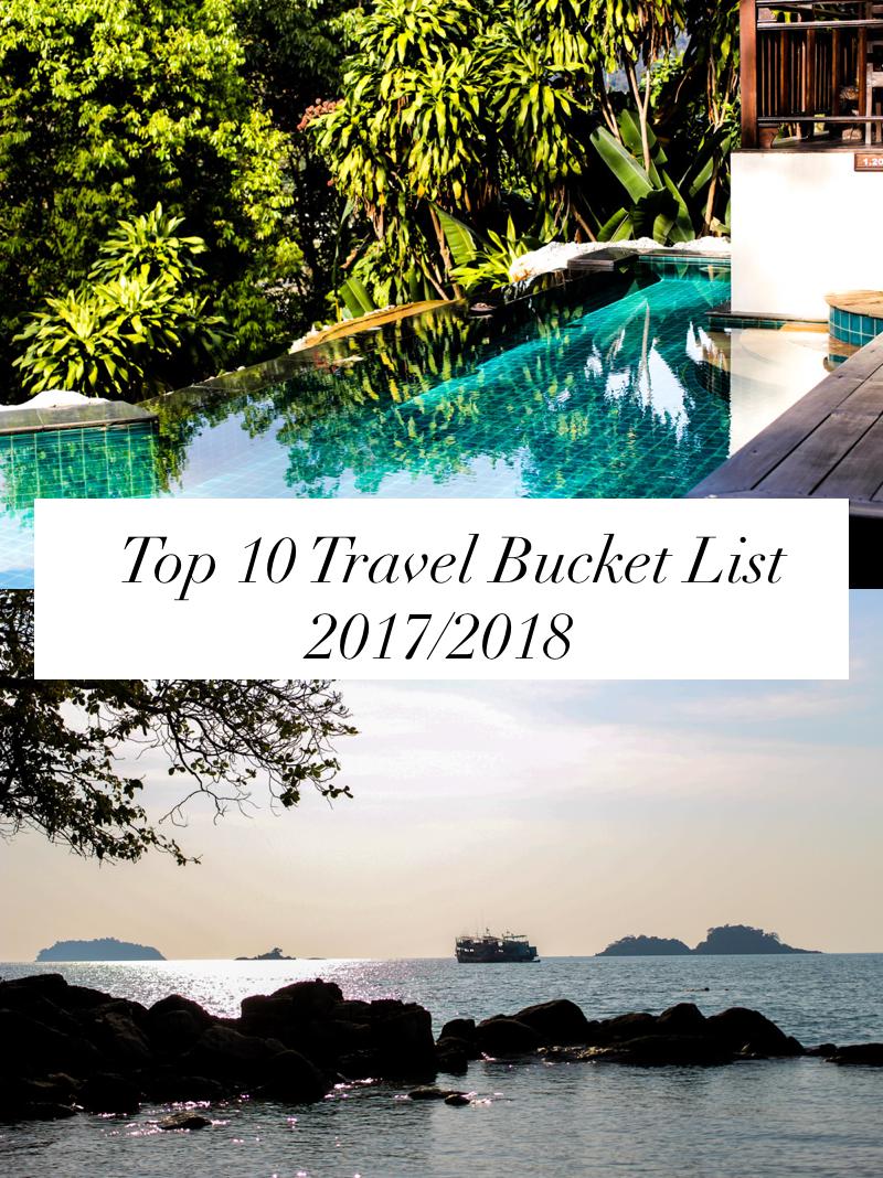 Meine Top 10 Travel Bucket List für 2017:2018