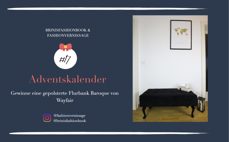 Blogger Adventskalender Gewinnspiel gepolsterte Flurbank Baroque von Wayfair schwarz Interior Einrichtung Flur Bank sitzen Blogger