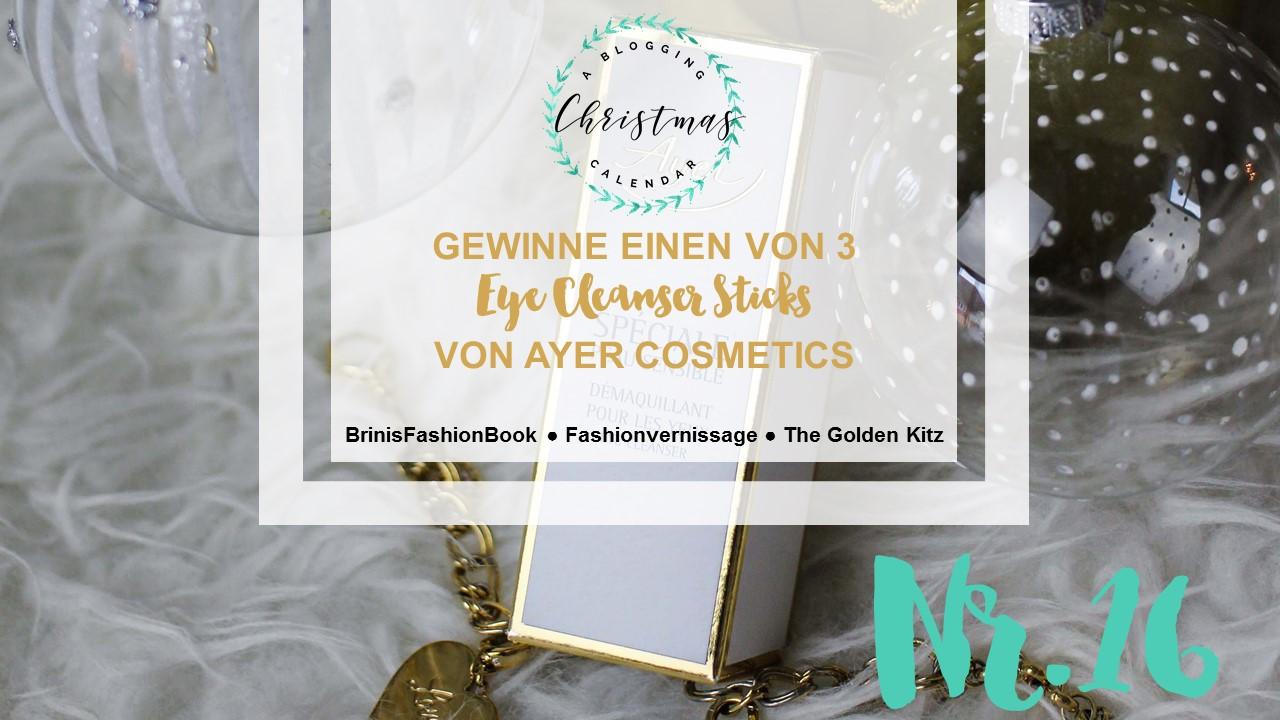 Blogger Adventskalender Gewinnspiel Ayer Cosmetics Eye Cleanser Stick abschminken Kosmetik Geschenkidee Frauen Weihnachten Christmas Blogger Tipps