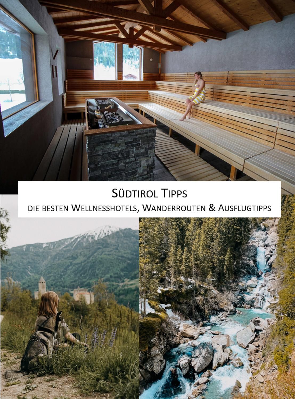 Urlaub Südtirol Tipps Wellnesshotels Wanderrouten Ausflüge Südtirol Sterzing Reiseblog